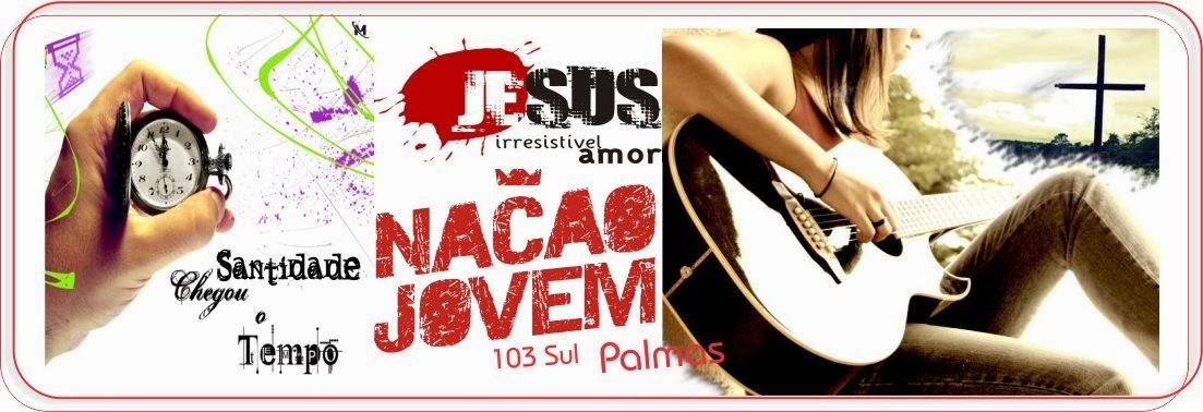 Nação Jovem Palmas 103 Sul