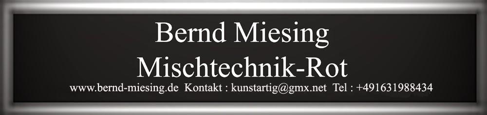 Bernd Miesing Mischtechnik Rot