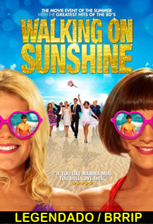 Assistir Walking on Sunshine Legendado 2014