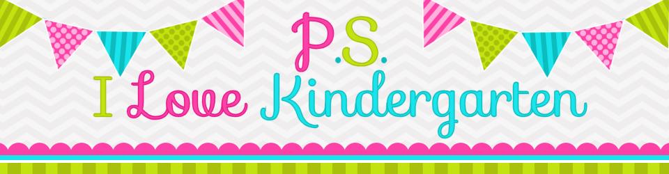 P.S. I Love Kindergarten