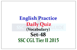 Practice English Questions (Vocabulary) for SSC CGL Exams