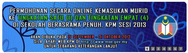 Permohonan Secara Online Ke Sekolah Berasrama Penuh Tingkatan 1 Dan Tingkatan 4 Sesi 2013