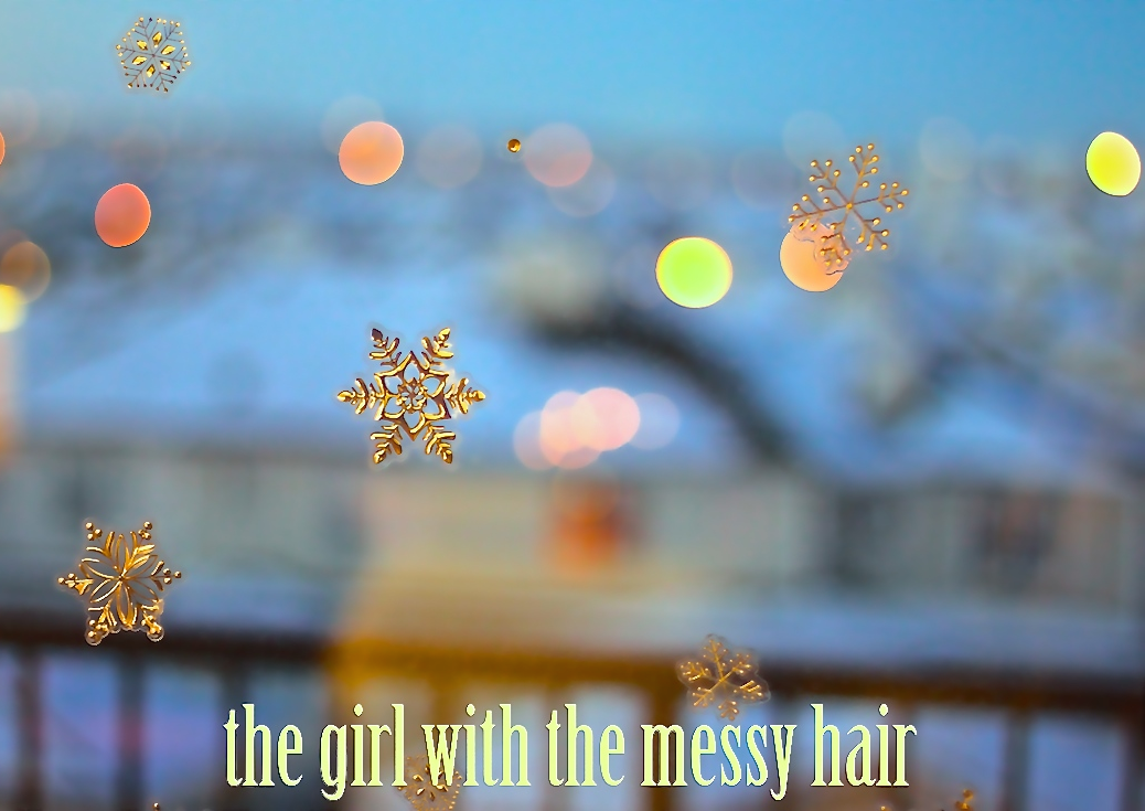 THE GIRL WITH THE MESSY HAIR