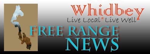 Whidbey Free Range News