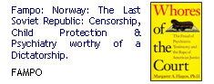 Fampo: Norway, the Last Soviet Republic: Censorship, Child Protection and Psychiatry Worthy of a Dictatorship