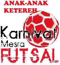 8HB MEI 2011(AHAD): 2.00-6.00 PTG: KARNIVAL MESRA FUTSAL ANAK-ANAK KETEREH