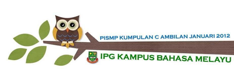 PISMP KUMPULAN C AMBILAN JANUARI 2012