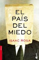 El país del miedo, Isaac Rosa
