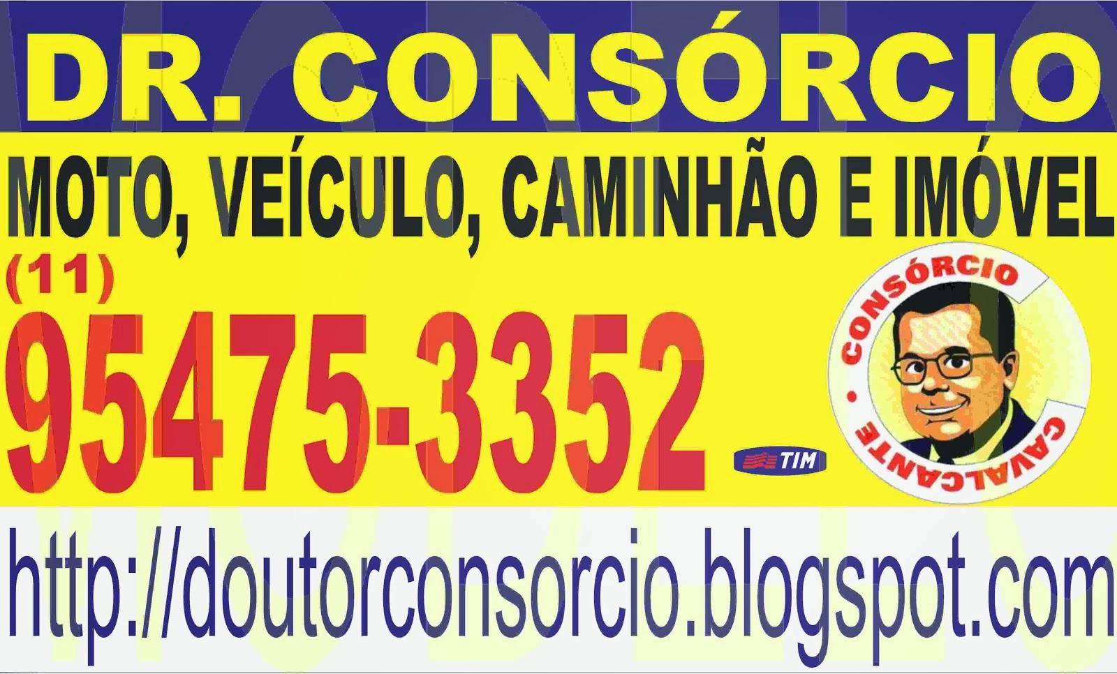 SÓ FAÇA CONSÓRCIO COM ESPECIALISTA - DR. CONSÓRCIO