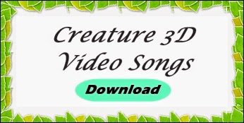 http://songs.newodisha.in/2014/07/creature-3d-hindi-film-video-songs-pk.html