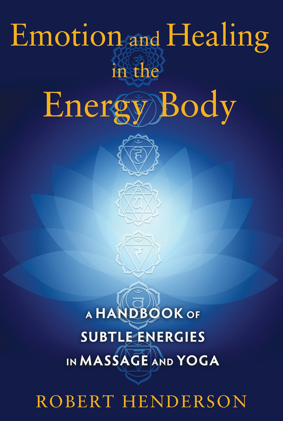 Emotion and Healing in the Energy Body