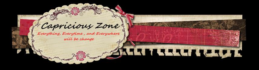 Capricious Zone