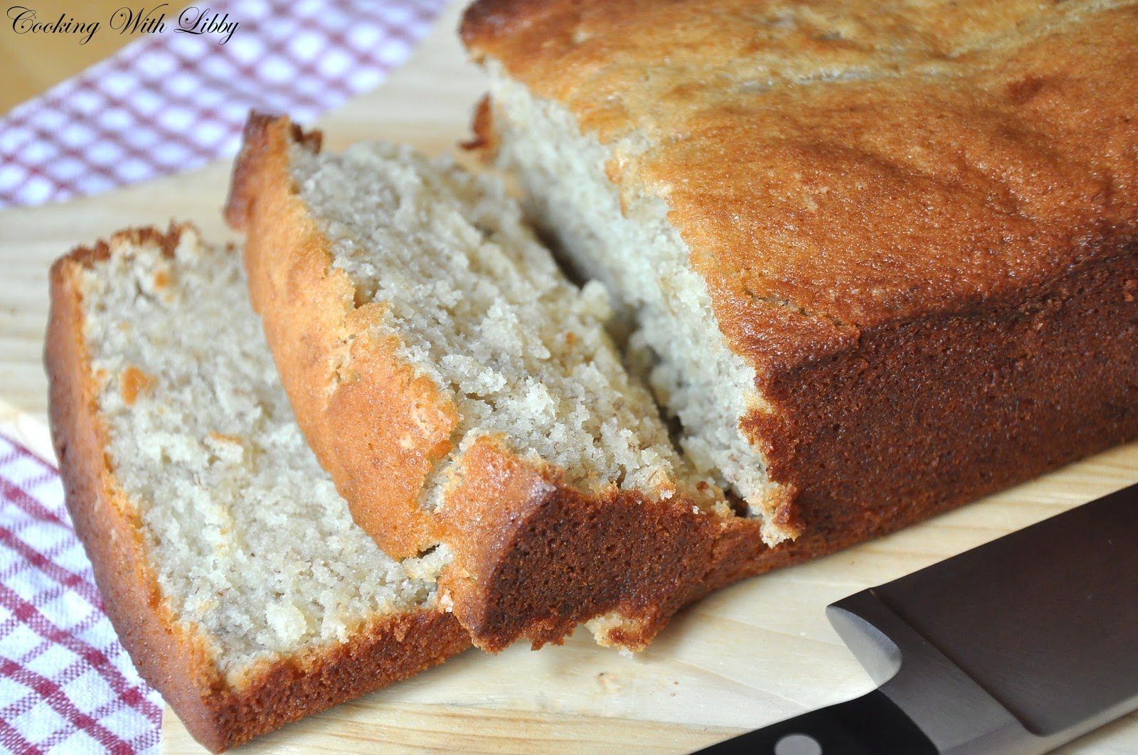 Cooking With Libby: Buttermilk & Sour Cream Banana Bread