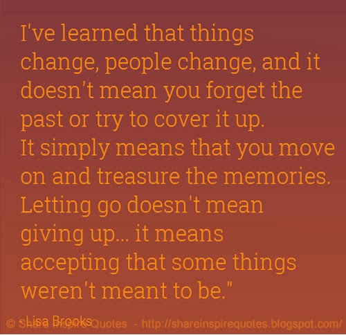 Mean giving up it means accepting that some things weren t meant to
