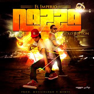 MUSICOLOGO & MENES PRESENTAN: IMPERIO NAZZA (GOLD EDITION) 2012