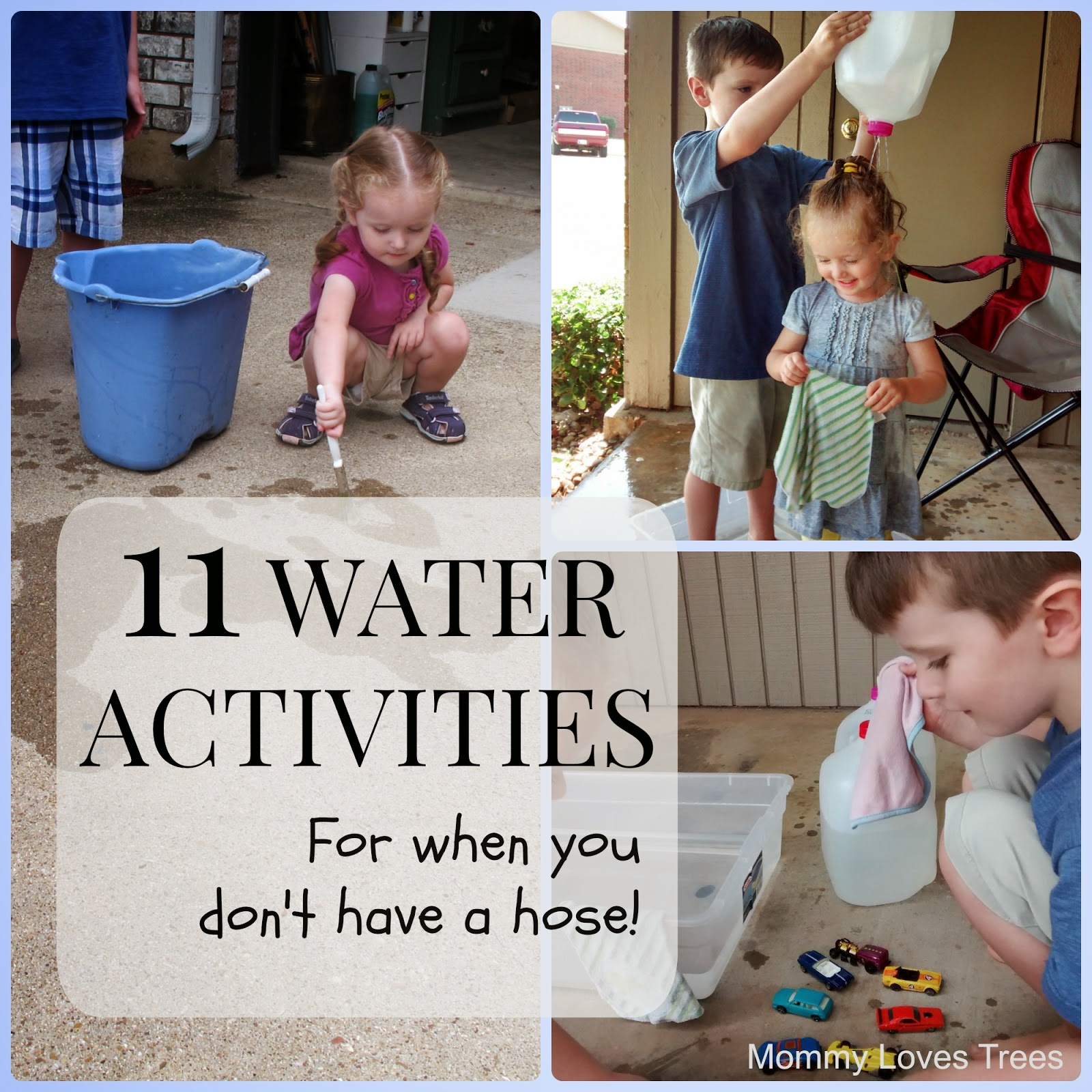 11 Water Activities: For when you don't have a hose.