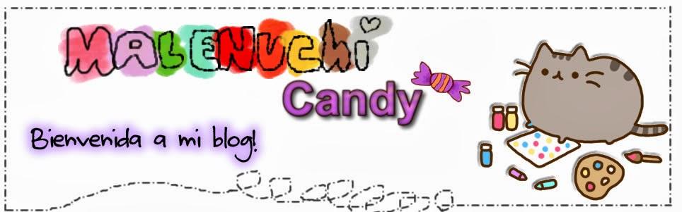 Malenuchi Candy