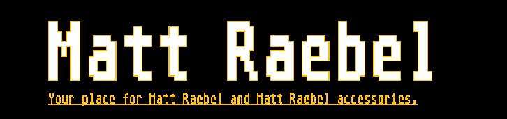 Matt Raebel