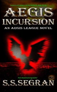 Aegis Incursion (S.S.Segran)