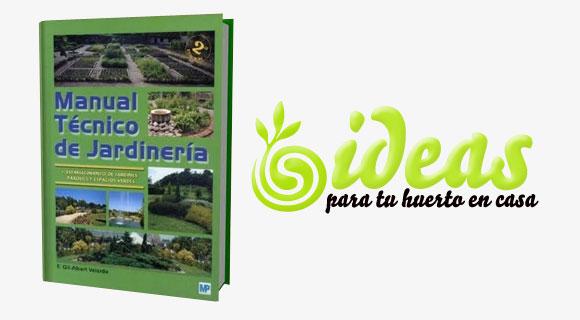 Manual t cnico de jardiner a libro gratis ideas para for Libros de jardineria