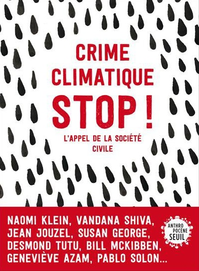 Attac press: Crime Climatique Stop !