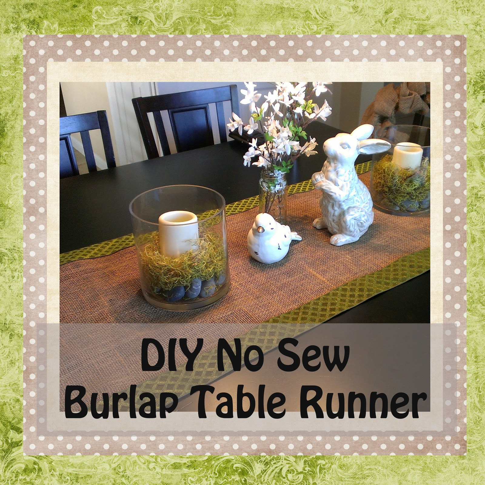 Gloriously made diy no sew burlap table runner for Easy diy table runner