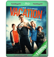 VACACIONES (2015) WEB-DL 1080P HD MKV ESPAÑOL LATINO