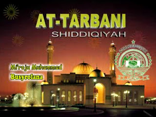 Busyrolana (New) - At-Tarbani Shiddiqiyah