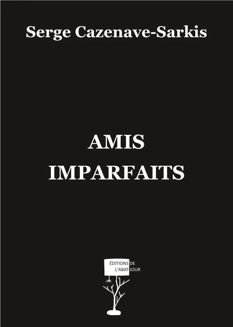 """""""AMIS IMPARFAITS"""""""