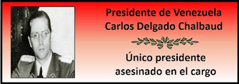 Fotos del Presidente Venezolano Carlos Delgado Chalbaud