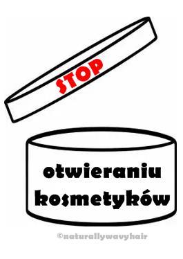 STOP otwieraniu kosmetyków!