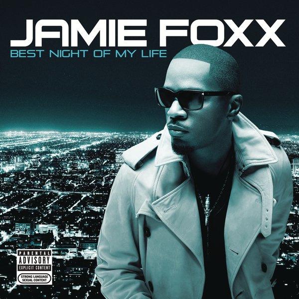 Jamie Foxx - Best Night of My Life Cover