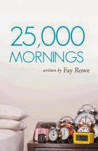 """25000 Mornings"""