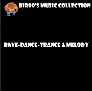 VA - Bir00's Music Collection - Rave-Dance-Trance & Melody (2012)