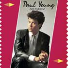 Paul Young: No Parlez 25th Anniversary Edition