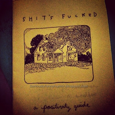 Shit's Fucked - A Positivity Guide