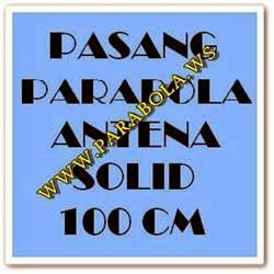 pasang parabola antena 100 cm