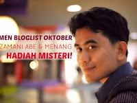 SEGMEN BLOGLIST OKTOBER ZAMANI ABE & MENANG HADIAH MISTERI!