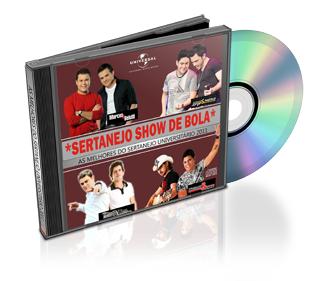 CD. Baixar CD Sertanejo Show de Bola As Melhores do Sertanejo Universitário 2011 Ouvir mp3 e Letras .
