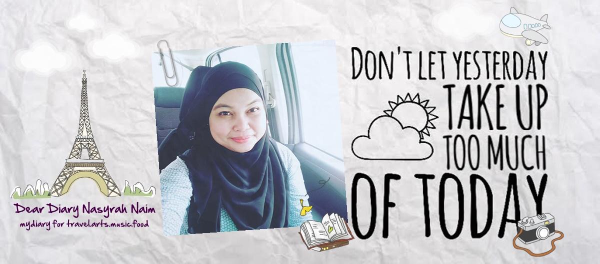 Dear Diary Nasyrah Naim