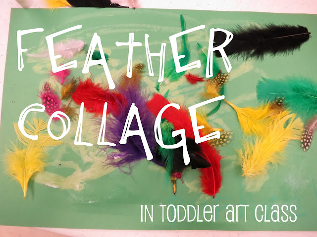http://librarymakers.blogspot.com/2013/03/toddler-art-class-feather-collage.html