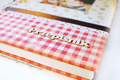 scrapbooking przepiśnik notes kulinarny barbara wójcik piekary śląskie