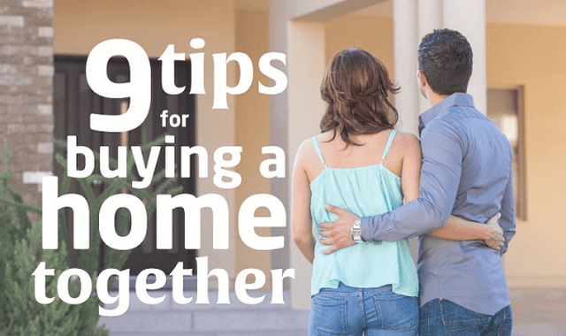 9 Tips For Buying A Home Together