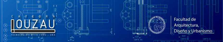 Tecnologia 4  Diseño Industrial  - Catedra Louzau