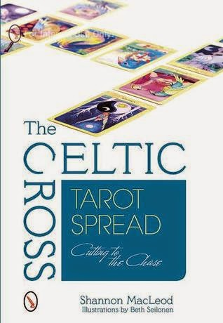 http://www.amazon.com/Celtic-Cross-Tarot-Spread-Cutting/dp/0764345885/ref=sr_1_3?s=books&ie=UTF8&qid=1419911643&sr=1-3&keywords=shannon+macleod