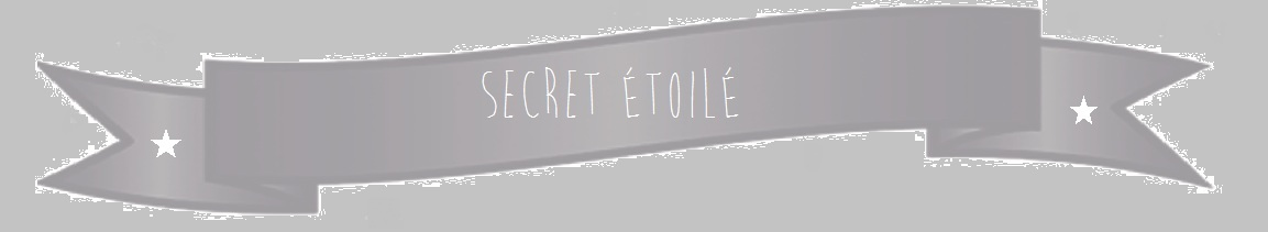 Secret étoilé