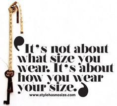 Wear Your Size!