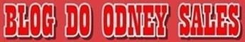Blog do Odney Sales -  Universo de informações.