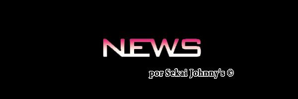 Sekai Johnny's: NEWS