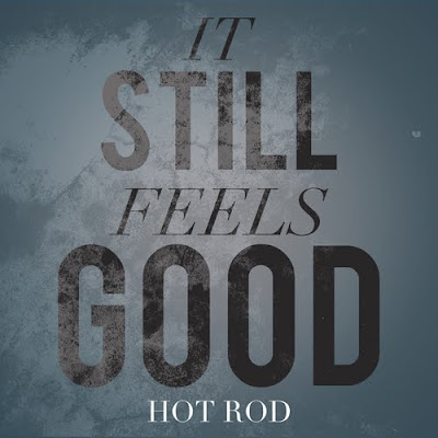 Hot_Rod-It_Still_Feels_Good-(Bootleg)-2011